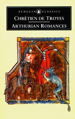 Arthurian Romances By Chretien, de Troyes/ Kibler, William W. (TRN)