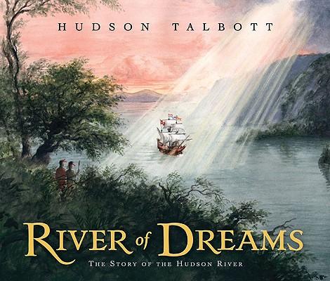 River of Dreams By Talbott, Hudson/ Talbott, Hudson (ILT)